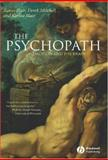 The Psychopath : Emotion and the Brain, Blair, James and Mitchell, Derek, 0631233350