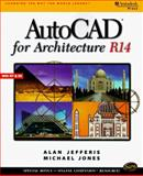 AutoCAD for Architecture R14, Jefferis, Alan and Jones, Michael, 076680335X