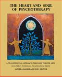 The Heart and Soul of Psychotherapy, Saphira Barbara Linden, 1466973358