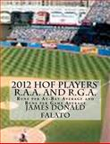2012 HOF PLAYERS' R. A. A. and R. G. A., James Falato, 1477483357