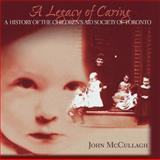 A Legacy of Caring, Gail Aitken and Donald F. Bellamy, 1550023357