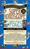 Pisces, Astrology World Staff, 0425163350