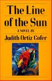 The Line of the Sun, Judith Ortiz Cofer, 0820313351