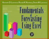 Fundamentals of Forecasting Using Excel, Lawrence, K. and Klimberg, 083113335X