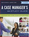 A Case Manager's Study Guide, Denise Fattorusso and Campion E. Quinn, 1449683355