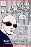 Grant Morrison: the Early Years, Timothy Callahan, 1466343354