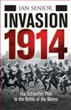 Invasion 1914, Ian Senior, 1472803353
