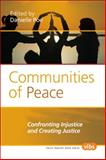 Communities of Peace : Confronting Injustice and Creating Justice, , 9042033355