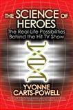 Science of Heroes, Yvonne Carts-Powell, 0425223353