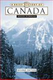 A Brief History of Canada, Riendeau, Roger E., 0816063354