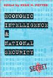Economic Intelligence and National Security, Evan Potter, 0886293359