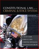 Constitutional Law and the Criminal Justice System, Harr, J. Scott and Hess, Karen M., 1305263359