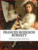 Frances Hodgson Burnett, Collection Novels, Frances Hodgson Burnett, 1500433357
