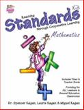 Reaching Standards through Cooperative Learning- Mathematics, Kagan, Spencer and Kagan, Laurie, 1887943358