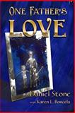 One Father's Love, Daniel Stone, 0615913350