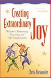 Creating Extraordinary Joy, Chris Alexander, 0897933354