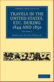 Travels in the United States, Etc During 1849 and 1850, Stuart-Wortley, Emmeline, 1108003354