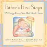 Father's First Steps, Robert W. Sears and James M. Sears, 155832335X