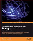 Web 2. 0 Website Programming with Django : Step through the development of a complete social bookmarking application with the Python web framework that encourages clean and rapid Development, Hourieh, Ayman, 1847193358
