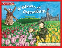 A Bloom of Friendship, Anne Renaud, 1897073356