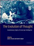 The Evolution of Thought : Evolutionary Origins of Great Ape Intelligence, , 0521783356