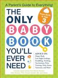 The Only Baby Book You'll Ever Need, Maureen Connors and Marian Borden, 1440573352