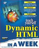 Sams Teach Yourself Dynamic HTML in a Week, Jung, John and Woolworth, Derrick, 1575213354