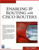 Enabling IP Routing with Cisco Routers, Das, Rajarsh and Chakrabarty, Koel, 1584503351