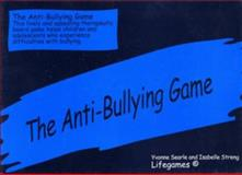 The Anti-Bullying Game, Searle, Yvonne and Streng, Isabelle, 1853023353