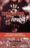 Resignation or Revolt 9781860643354