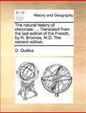 The Natural History of Chocolate, D. Quélus, 117012335X