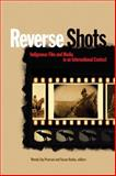 Reverse Shots : Indigenous Film and Media in an International Context, , 1554583357