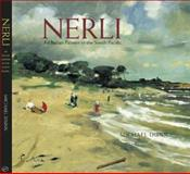 Nerli : An Italian Painter in the South Pacific, Dunn, Michael, 1869403355