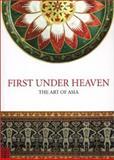 First under Heaven, , 1898113351