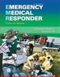 Emergency Medical Responder : First on Scene and Resource Central EMS Student Access Code Card Package, Le Baudour, Chris and Bergeron, J. David, 0132833352