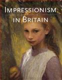 Impressionism in Britain 9780300063356