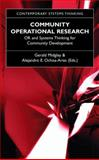 Community Operational Research : Or and Systems Thinking for Community Development, , 0306483351