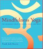 Mindfulness Yoga, Frank Jude Boccio, 0861713354