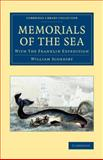 Memorials of the Sea : With 'the Franklin Expedition', Scoresby, William, 1108073352