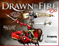 Drawn by Fire, Too, Combs, Paul, 159370335X
