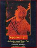 Sappho's Lyre : Archaic Lyric and Women Poets of Ancient Greece, Rayor, Diane, 0520073355
