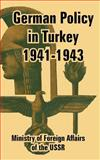 German Policy in Turkey 1941-1943, Ministry of Foreign Affairs of the USSR, 1410223353