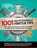 Readers Digest: 1001 Do-It-Yourself Hints and Tips, Reader's Digest Editors, 1464303355