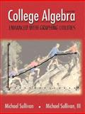 College Algebra Graphing and Data Analysis, Sullivan, Michael, 0130833355