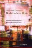 The Selected Poems of Buddhadeva Bose, Bose, Buddhadeva, 0195663357