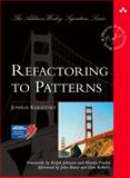 Refactoring to Patterns, Kerievsky, Joshua, 0321213351