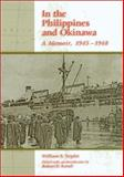 In the Philippines and Okinawa : A Memoir, 1945-1948, Triplet, William S., 0826213359
