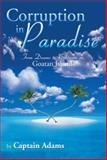 Corruption in Paradise, Adams, 1493173359