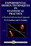Experimental Design Techniques in Statistical Practice : A Practical Software-Based Approach, Gardiner, W. P. and Gettinby, G., 1898563357