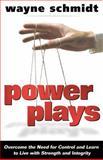 Power Plays, Wayne Schmidt, 0898273358